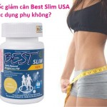 Thuốc giảm cân Best Slim USA có tác dụng phụ không?